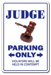 purpose of a jury? Judge parking only